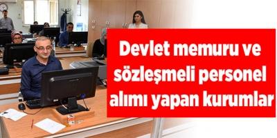 Devlet memuru ve sözleşmeli personel alacak kurumlar