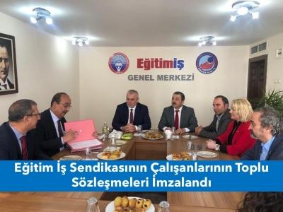 Eğitim İş Sendikasının Çalışanlarının Toplu Sözleşmeleri İmzalandı