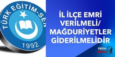 İL İLÇE EMRİ VERİLMELİ/MAĞDURİYETLER GİDERİLMELİDİR