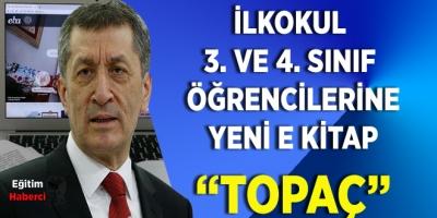 """İLKOKUL  3. VE 4. SINIF  ÖĞRENCİLERİNE YENİ E KİTAP """"TOPAÇ"""""""