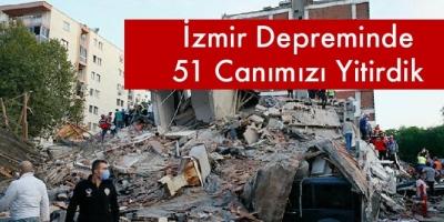 İzmir Depreminde 51 Canımızı Yitirdik