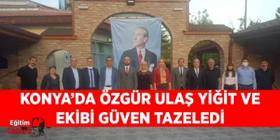 Konya'da Özgür Ulaş Yiğit ve Ekibi Güven Tazeledi