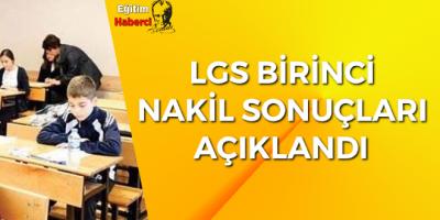 LGS 1. Nakil Sonuçları açıklandı