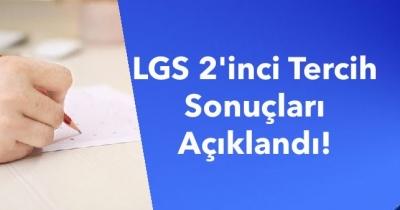 LGS 2'inci Tercih Sonuçları Açıklandı!