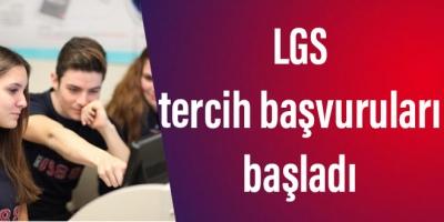 LGS tercih başvuruları başladı