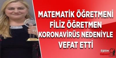 Matematik öğretmenİFiliz öğretmen koronavirüs nedeniyle vefat etti