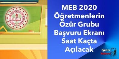 MEB 2020 Öğretmenlerin Özür Grubu Başvuru Ekranı Saat Kaçta Aktif Olacak?