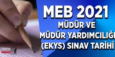 MEB 2021 Müdür ve Müdür Yardımcılığı(EKYS) Sınav Tarihi Açıklandı