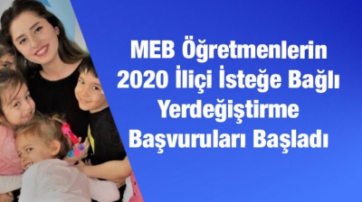MEB Öğretmenlerin 2020 İliçi İsteğe Bağlı Yerdeğiştirme  Başvuruları Başladı