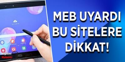 MEB UYARDI BU SİTELERE DİKKAT!
