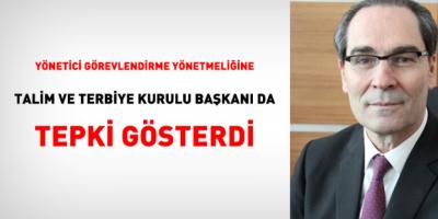 MEB Yönetici Atama Yönetmeliğine Talim Terbiye Kurulu Başkanı Bile Tepki Gösterdi