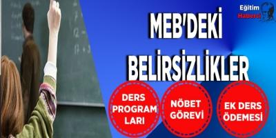 MEB'DEKİ BELİRSİZLİKLER