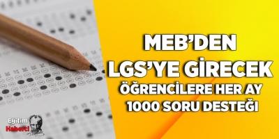 MEB'den LGS'ye Girecek Öğrencilere Her Ay 1000 Soru Desteği
