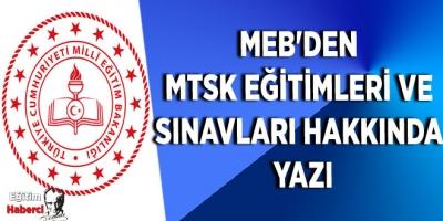 MEB'den MTSK Eğitimleri ve Sınavları Hakkında Yazı