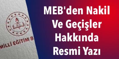MEB'den Nakil Ve Geçişler Hakkında Resmi Yazı