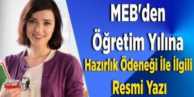 MEB'den Öğretim Yılına Hazırlık Ödeneği İle İlgili Resmi Yazı