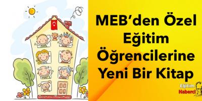 MEB'den Özel Eğitim Öğrencilerine Yeni Bir Kitap