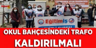 OKUL BAHÇESİNDEKİ TRAFO KALDIRILMALI
