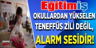OKULLARDAN YÜKSELEN TENEFFÜS ZİLİ DEĞİL, ALARM SESİDİR!