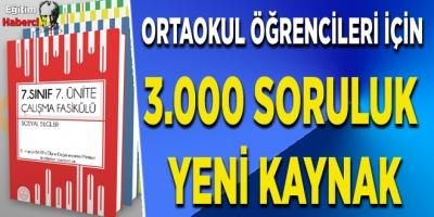 ORTAOKUL ÖĞRENCİLERİ İÇİN 3.000 SORULUK YENİ KAYNAK