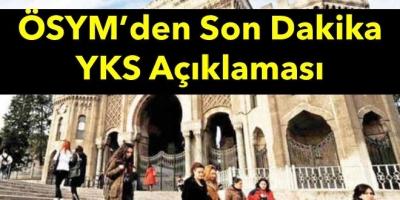 ÖSYM'den Son Dakika YKS Açıklaması