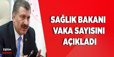 Sağlık Bakanı Fahrettin Koca 11 Nisan Vaka Sayısını Açıkladı