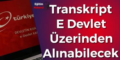 Transkript  E Devlet Üzerinden  Alınabilecek