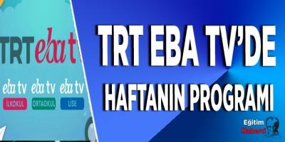 TRT EBA tv'de  Haftanın Programı
