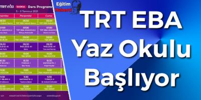 TRT EBA Yaz Okulu Başlıyor