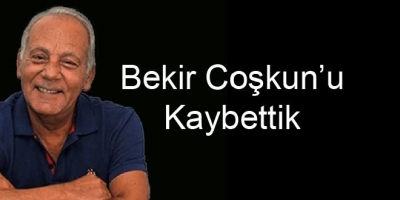 Usta Gazeteci Bekir Coşkun'u Kaybettik