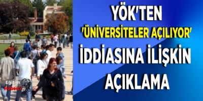YÖK'ten 'Üniversiteler açılıyor' iddiasına ilişkin açıklama