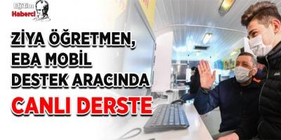 ZİYA ÖĞRETMEN, EBA MOBİL DESTEK ARACINDA CANLI DERSTE